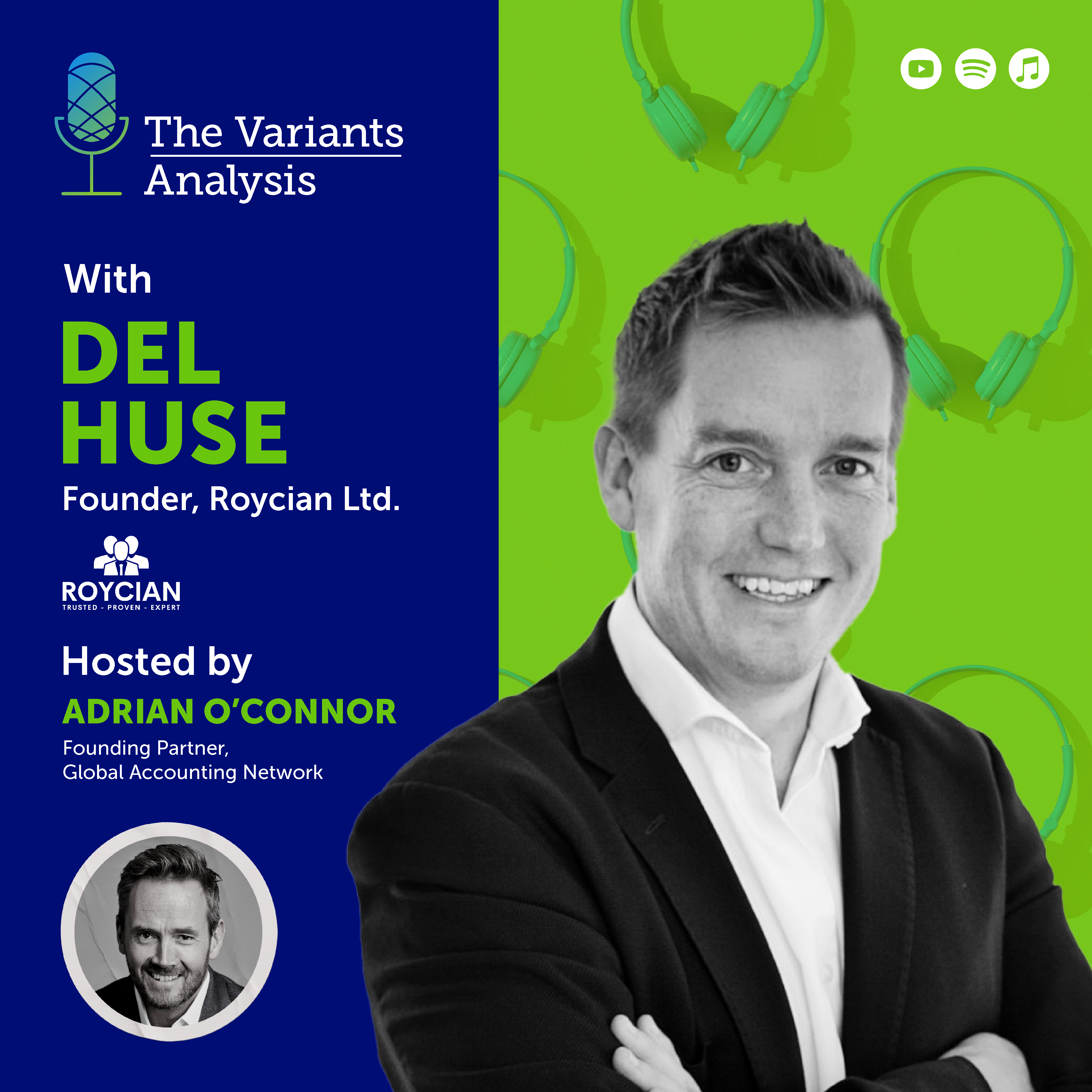 Season 1 | Episode 1 | Del Huse, founder of Roycian Ltd