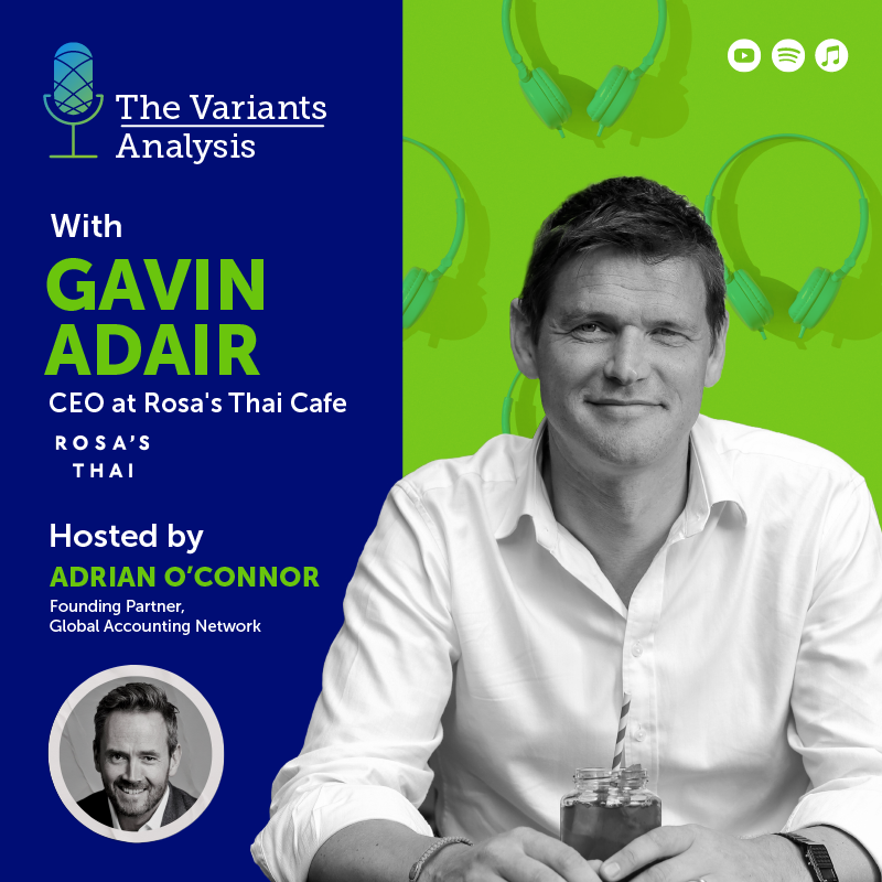 Gavin Adair, CEO at Rosa's Thai Café | Career risks and becoming a CEO of a 30 restaurant group